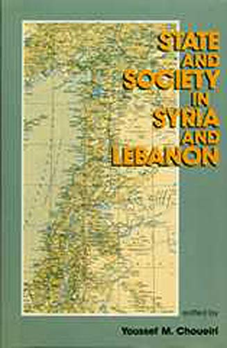 9780859894104: State And Society In Syria And Lebanon (New Arabian Studies)