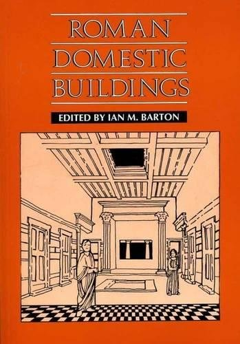 9780859894159: Roman Domestic Buildings (Exeter Studies in History)