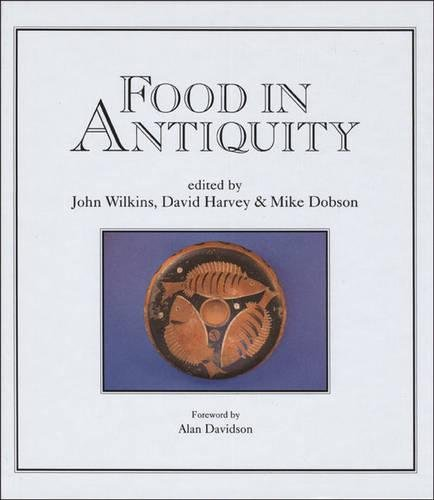 9780859894180: Food in Antiquity: Studies in Ancient Society and Culture (Exeter Studies in History)