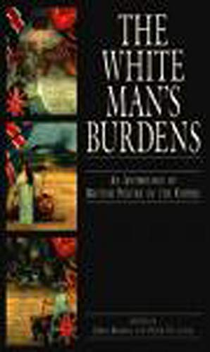 9780859894920: The White Man's Burdens: An Anthology of British Poetry of the Empire