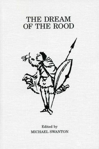 9780859895033: The Dream of the Rood (Exeter Medieval Texts and Studies LUP)