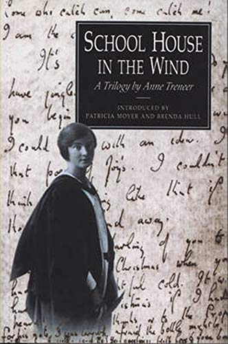 9780859895125: School House in the Wind: A Trilogy by Anne Treneer (South-West Studies)