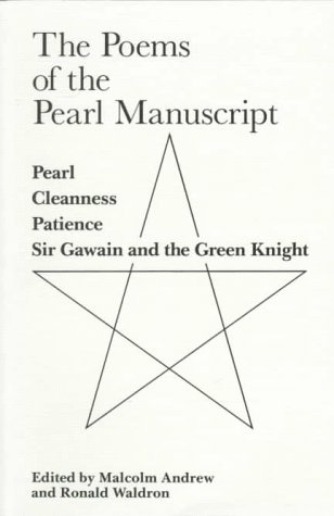 9780859895149: The Poems of the Pearl Manuscript: Pearl, Cleanness, Patience, Sir Gawain and the Green Knight (Exeter Medieval English Texts and Studies)