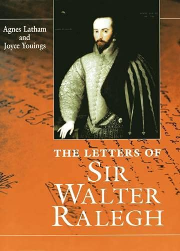 9780859895279: Letters Of Sir Walter Ralegh (History)