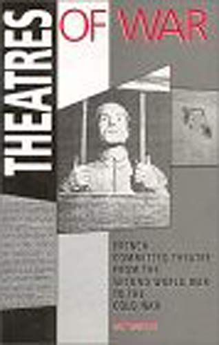 Theatres of war : French committed theatre from the Second World War to the Cold War.: Edward ...