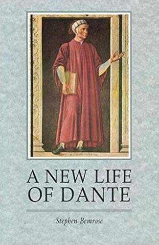 9780859895835: A New Life Of Dante (EUROPEAN LITERATURE)