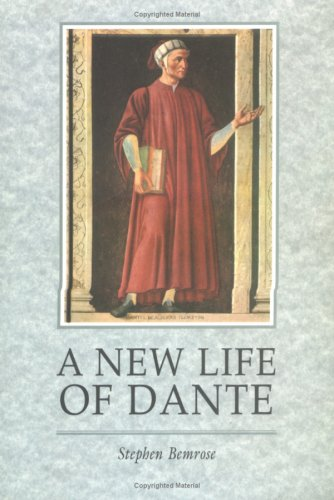 9780859895842: A New Life Of Dante (EUROPEAN LITERATURE)