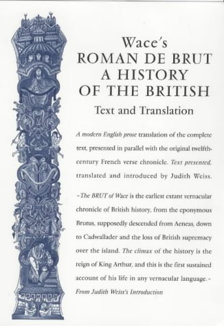 9780859895910: Wace's Roman de Brut, a History of the British: Text and Translation (Exeter Mediaeval Texts & Studies)