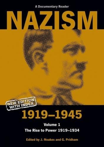 9780859895989: Nazism 1919-1945 Volume 1: The Rise to Power 1919-1934: A Documentary Reader (University of Exeter Press - Exeter Studies in History)