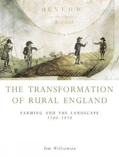 9780859896344: Transformation of Rural England: Farming and the Landscape 1700-1870