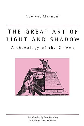 9780859896658: The Great Art Of Light And Shadow: Archaeology of the Cinema (Exeter Studies in Film History)