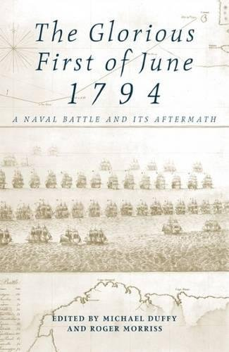 9780859896894: Glorious First Of June 1794: A Naval Battle and its Aftermath: A Battle in Perspective (Exeter Maritime Studies)