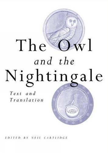 9780859896900: The Owl and the Nightingale: Text and Translation (Exeter Mediaeval Texts & Studies)