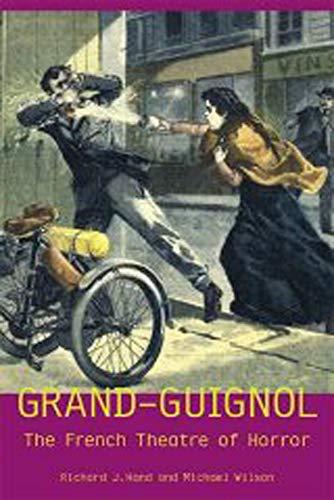 9780859896955: Grand-Guignol: The French Theatre of Horror