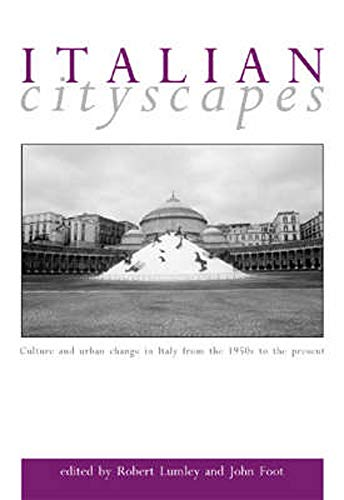 9780859897372: Italian Cityscapes: Culture and Urban Change in Contemporary Italy
