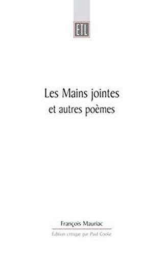 9780859897433: Les Mains Jointes Et Autres Poemes 1905-1923: Edition critique etablie