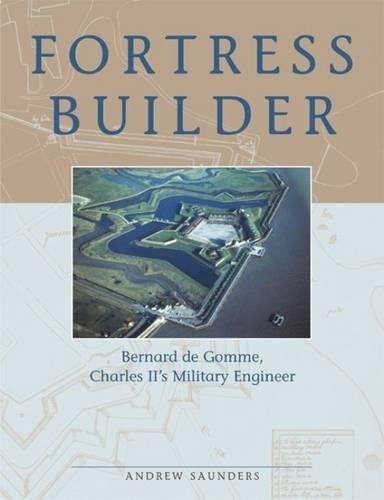 9780859897518: Fortress Builder: Bernard de Gomme, Charles II's Military Engineer (None)