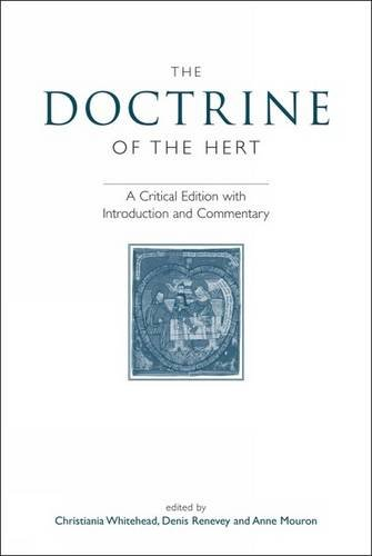 9780859897785: The Doctrine of the Hert: A Critical Edition with Introduction and Commentary (Exeter Medieval Texts and Studies LUP)