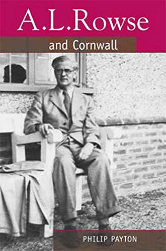 9780859897983: A.L. Rowse and Cornwall: A Paradoxical Patriot (South-West Studies)