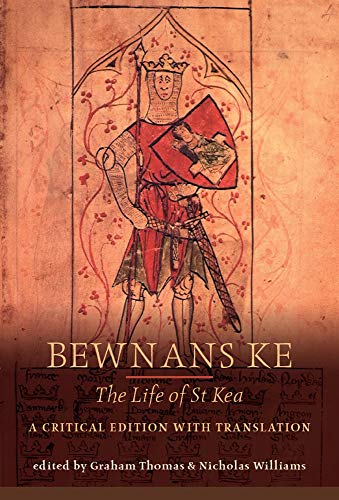 9780859898003: Bewnans Ke: The Life of St. Kea: The Life of St Kea : a Critical Edition with Translation (Exeter Medieval Texts and Studies)