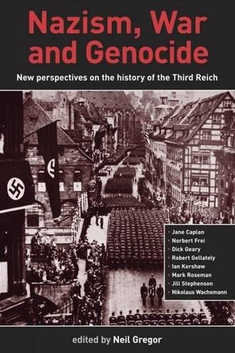 Nazism, War and Genocide: New Perspectives on: Liverpool University Press