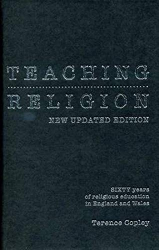 9780859898188: Teaching Religion: New Updated Edition - Sixty Years of Religious Education in England and Wales