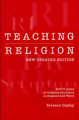 9780859898195: Teaching Religion: Sixty Years of Religious Education in England and Wales