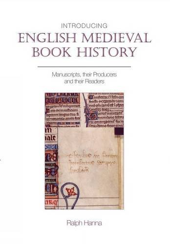 9780859898713: Introducing English Medieval Book History: Manuscripts, their Producers and their Readers (Exeter Medieval Texts and Studies LUP)