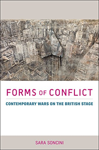 9780859899949: Forms of Conflict: Contemporary Wars on the British Stage (Exeter Performance Studies)