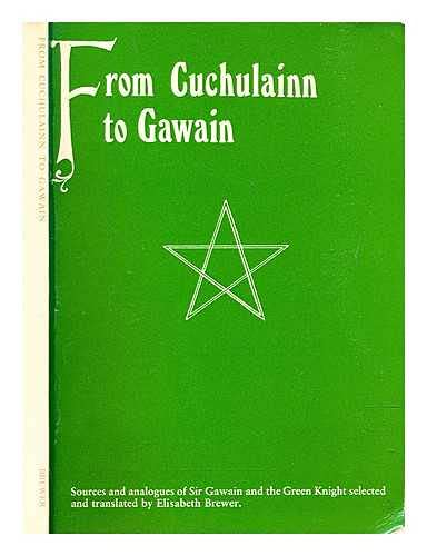 9780859910040: From Cuchulainn to Gawain: Sources and Analogues of