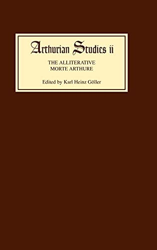 9780859910750: The Alliterative Morte Arthure: A Reassessment of the Poem (Arthurian Studies)
