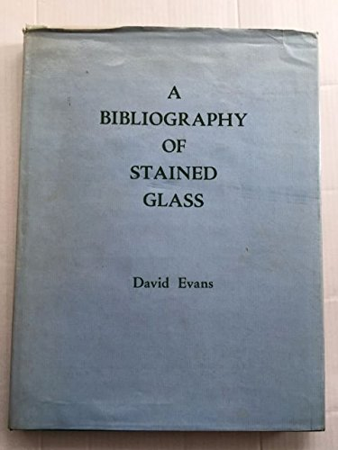 BIBLIOGRAPHY OF STAINED GLASS