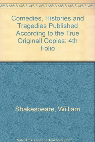 9780859911955: Comedies, Histories and Tragedies Published According to the True Originall Copies: 4th Folio