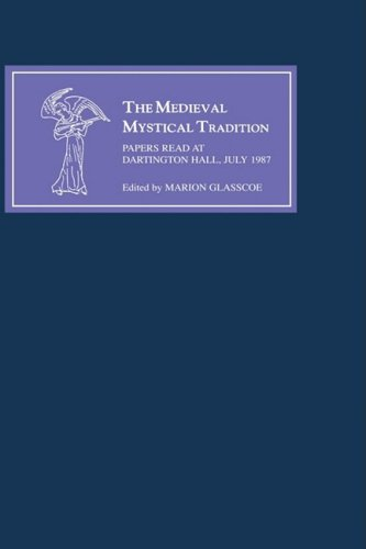 The Medieval Mystical Tradition in England: Papers Read at Dartington Hall, July 1987/Exeter ...