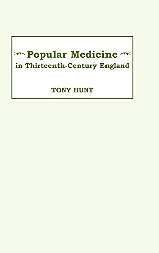 9780859912907: Popular Medicine in 13th-Century England: Introduction and Texts