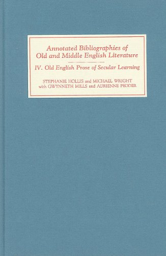 Old English Prose of Secular Learning (Annotated Bibliographies) (0859913430) by Stephanie Hollis; Michael Wright