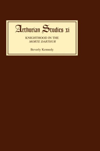 9780859913546: Knighthood in the Morte Darthur: Second Edition (Arthurian Studies)