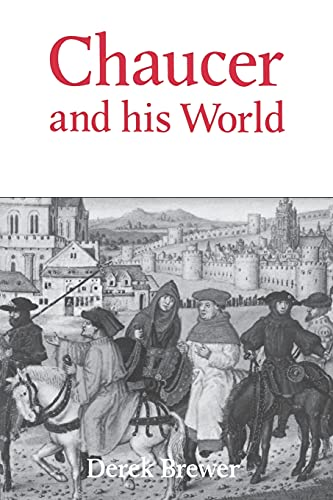 9780859913669: Chaucer and his World