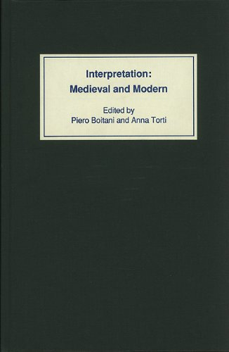 Interpretation: Medieval and Modern: Boitani, Piero, and Anna Torti (Editors)