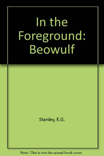 9780859913942: In the Foreground: Beowulf