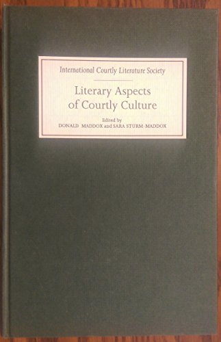 9780859914062: Literary Aspects of Courtly Culture: Selected Papers from the Seventh Triennial Congress of the International Courtly Literature Society University (English and French Edition)
