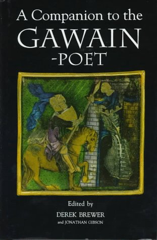 9780859914338: A Companion to the Gawain-Poet (38) (Arthurian Studies)