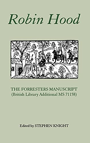 9780859914369: Robin Hood: The Forresters Manuscript (British Library Additional MS 71158)