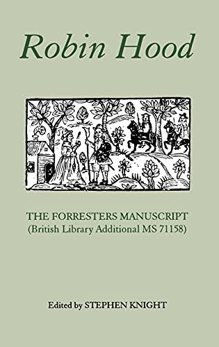 Robin Hood: The Forresters Manuscript (British Library Additional MS 71158): Hilton Kelliher