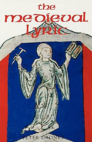 9780859914840: The Medieval Lyric (0)