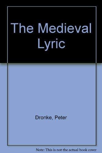 9780859914987: The Medieval Lyric