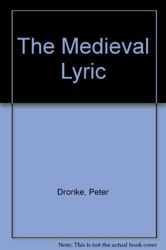 9780859914987: The Medieval Lyric