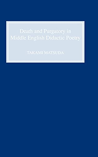 9780859915076: Death and Purgatory in Middle English Didactic Poetry
