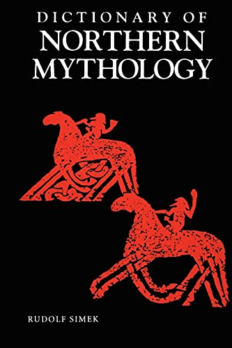 9780859915137: A Dictionary of Northern Mythology