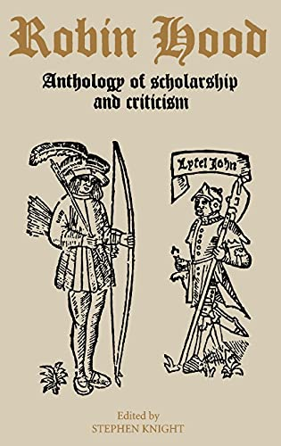 ROBIN HOOD. AN ANTHOLOGY OF SCHOLARSHIP AND CRITICISM